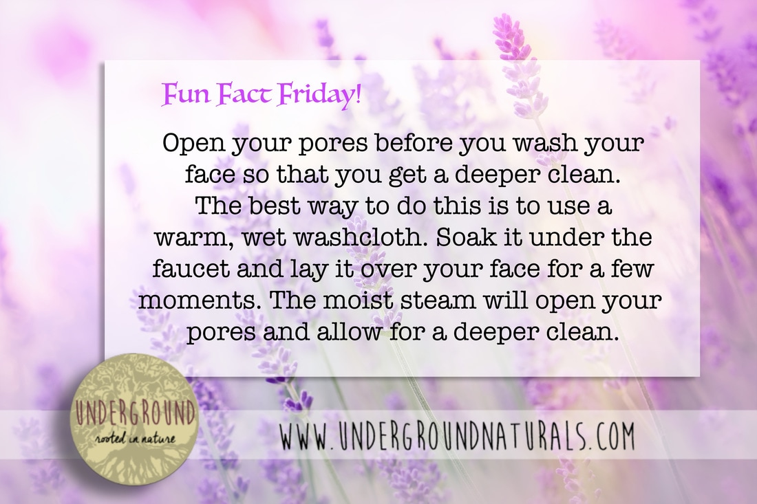 If you want a deeper clean, use this tip to open your pores naturally before you wash your face. Underground Naturals wants you to look your best!